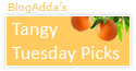 One of the best for Tangy Tuesday Picks, edition dated March 22, 2016. (Blog Adda)